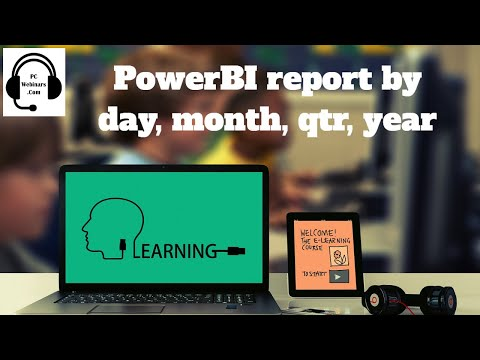 PowerBI Report By Day, Week, Month, Qtr Quarter or Year free PowerBI video tutorial Power BI reports