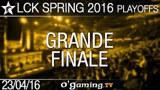Grande finale - LCK Spring 2016 - Playoffs