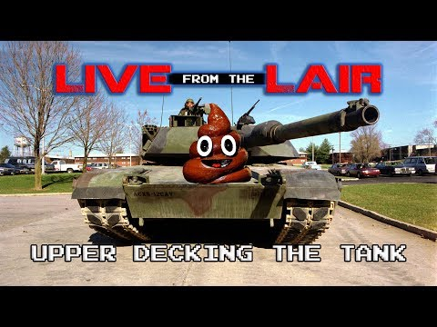 Upper Decking The Tank | Live From The Lair
