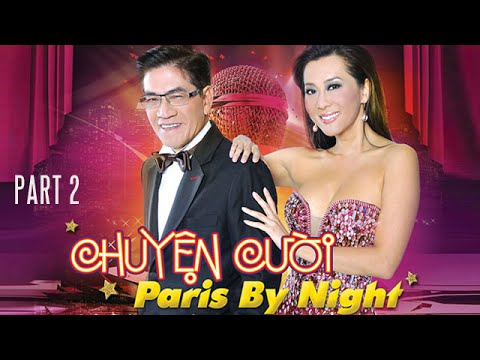Nguyễn Ngọc Ngạn & Kỳ Duyên - Chuyện Cười Paris By Night (Part 2) - Thời lượng: 36:43.