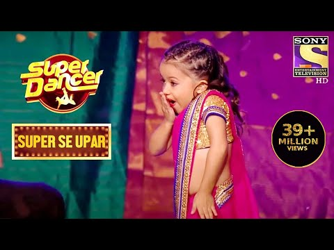 Maahi का Dance देख सब को लगा Shock! | Super Dancer | Super Se Upar