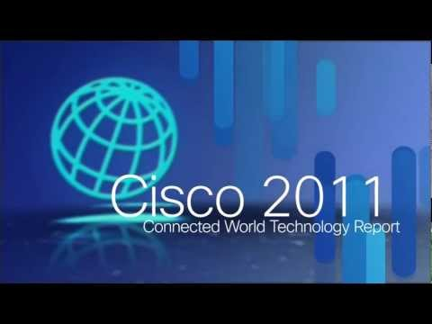 Cisco 2011 – Connected World Technology Report