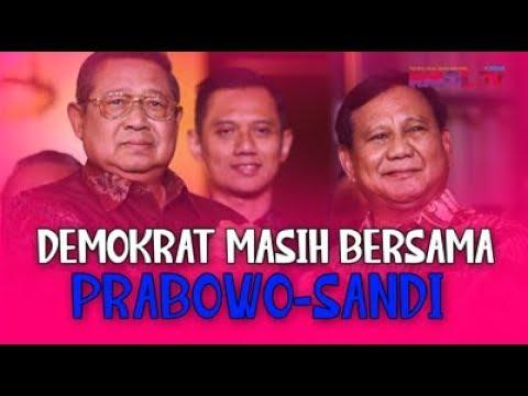 Demokrat Masih Bersama Prabowo-Sandi