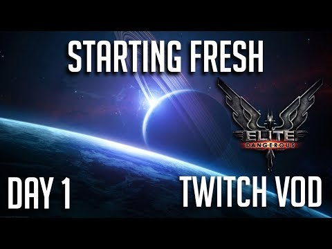 STARTING FRESH - DAY 1 | ELITE DANGEROUS SEASON 2 | 3.3 UPDATE