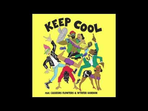 Major Lazer Keep Cool feat Casseurs Flowters & Wynter Gordon