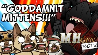 "Video MHGen SHOTS: ""GODAMMIT Mittens!!!"" MP3, 3GP, MP4, WEBM, AVI, FLV Mei 2019"
