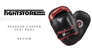 Curved Thai Pads By Revgear Review