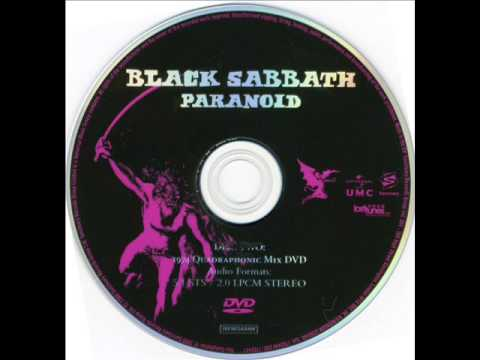 Quadraphonic - Band : Black Sabbath Album : Paranoid Track : Paranoid Edition Quadraphonic Mix LIRYCS: Finished with my woman 'cause she couldn't help me with my mind peopl...