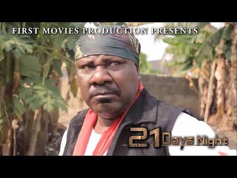 21 Days Night (New Movie) - 2019 Latest Nigerian Nollywood Movie