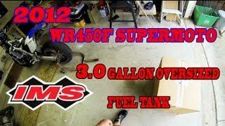 7. 2012 WR450F IMS 3.0 Gallon Oversized Fuel Tank Un-Boxing
