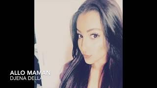 Video SCH - Allo maman (Djena Della) MP3, 3GP, MP4, WEBM, AVI, FLV Agustus 2017
