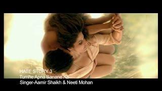 Video Tumhe Apna Banane Ka - Aamir Shaikh - Sharman joshi - Zarine Khan MP3, 3GP, MP4, WEBM, AVI, FLV Juni 2019