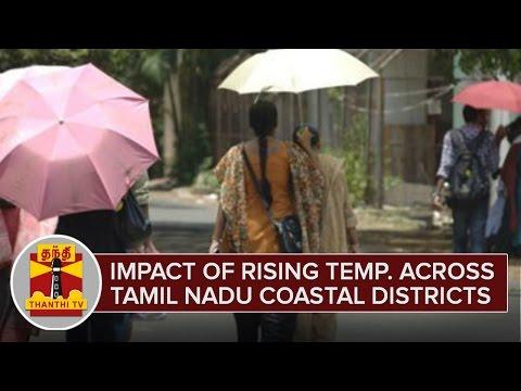 Impact-of-Rising-Temperature-across-Tamil-Nadu-Coastal-Districts--Thanthi-TV