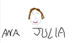 Ana Julia (Clip Original)