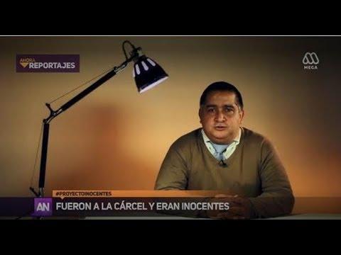 Proyecto Inocentes, reportaje AhoraNoticias Mega