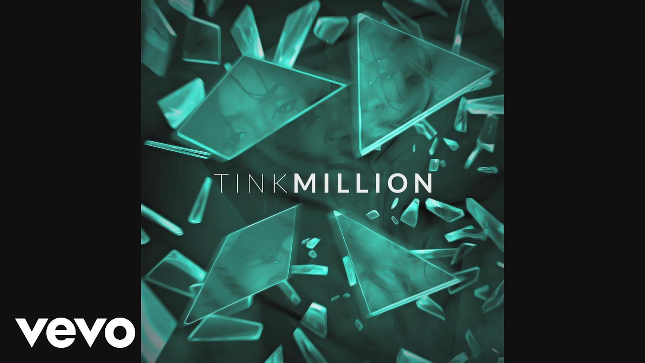 Tink – Million (Audio) #Música
