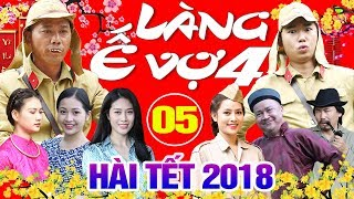 Video Hài Tết 2018 | Làng ế Vợ 4 - Tập 5 | Phim Hài Tết Mới Nhất 2018 - Minh Tít, Bình Trọng MP3, 3GP, MP4, WEBM, AVI, FLV Februari 2018
