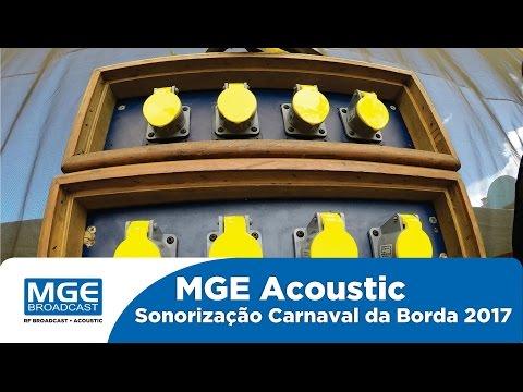 MGE Acoustic - Sonorização do Carnaval de Borda da Mata - Minas Gerais