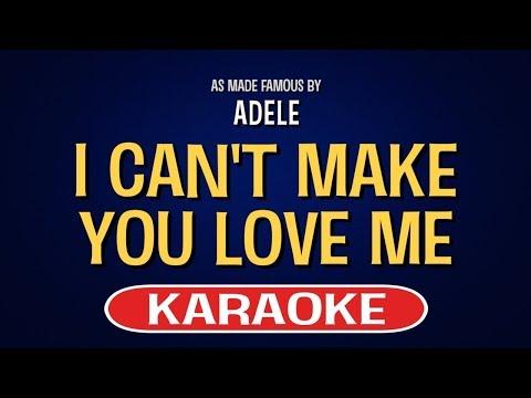 I Can't Make You Love Me (Karaoke) - Adele