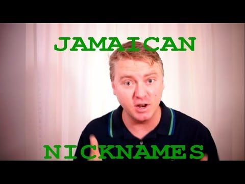 Only In Jamaica (Nicknames)