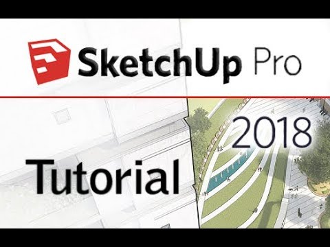 SketchUp Pro 2018 - Tutorial For Beginners [+General Overview]