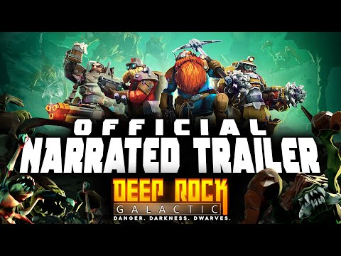 Deep Rock Galactic : Deep Rock Galactic - Official GSG Narrated Trailer