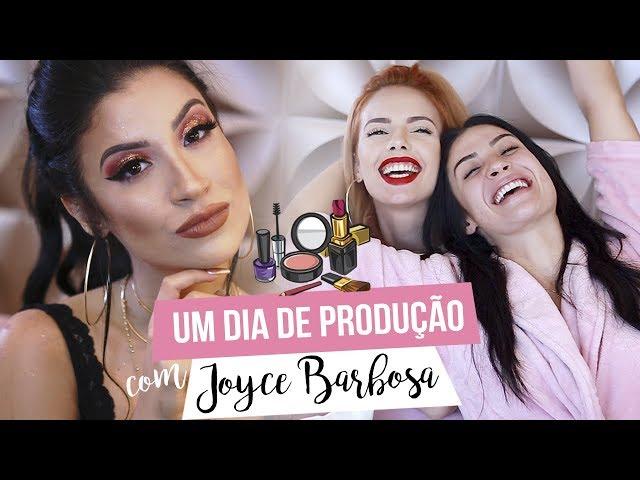 UM DIA DE PRODUÇÃO COM JOYCE BARBOSA - Boca Rosa