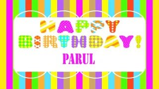 BIRTHDAY WISHES Parul & DESEOS DE CUMPLEAÑOS - FREE - Find your name at http://www.1happybirthday.com/findyourname.php?n=m