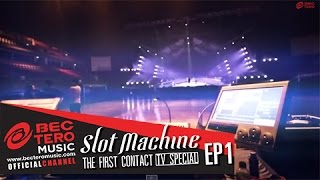 Slot Machine : The First Contact [TVSpecial EP1]