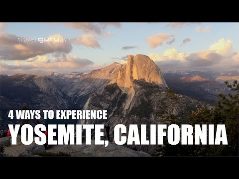 4 Ways To Experience Yosemite National Park