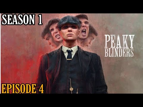 PEAKY BLINDERS SEASON 1 | EPISODE 4 | EXPLAINED IN TAMIL