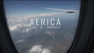 Africa - Land of Contrasts