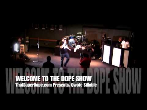  Qwote Sillable (hip hop) @ WELCOME TO THE STAGE