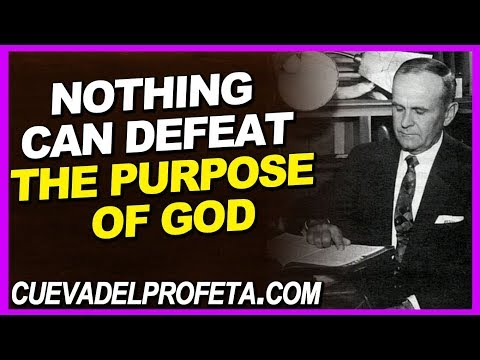 God quotes - Nothing can defeat the purpose of God  William Marrion Branham Quotes
