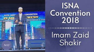 ISNA Convention 2018 - Imam Zaid Shakir