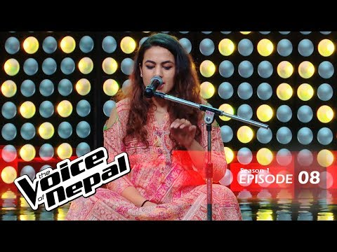 The Voice of Nepal - S1 E08 (Blind Audition)