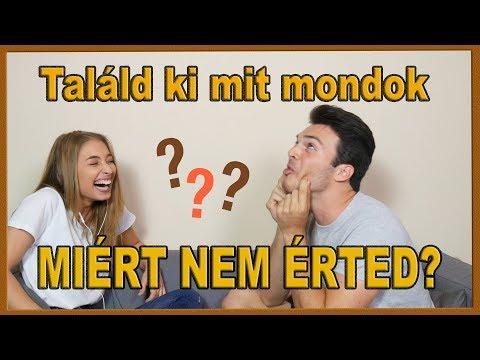 Video TALÁLD KI MIT MONDOK - Miért nem érted??! download in MP3, 3GP, MP4, WEBM, AVI, FLV January 2017