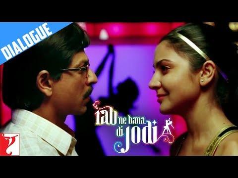 Dialogue | Jhooth Kaha Tha | Rab Ne Bana Di Jodi | Shah Rukh Khan | Anushka Sharma