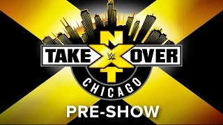 Nonton NXT Takeover: Chicago Pre-Show: May 20, 2017 Film Subtitle Indonesia Streaming Movie Download
