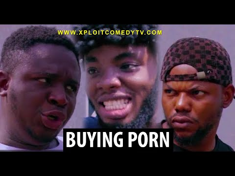 BUYING ADULT FILM (XPLOIT COMEDY