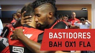 Bastidores de Flamengo 1 X Bahia 0