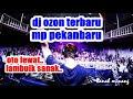 DJ SP OZON TERBARU. LAMBUIK SANAK .SEMANGKIN TINGGI