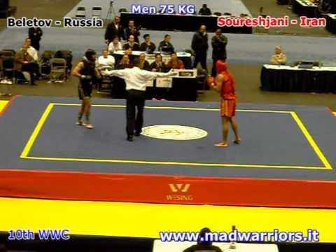 VĐTG 2009: SanShou 75 KG Russia (Beletov) vs. Iran (Soureshjani)