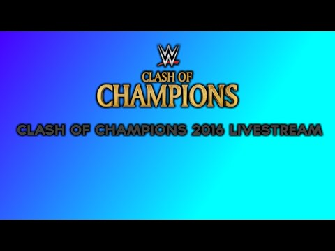 Clash Of Champions 2016 Livestream