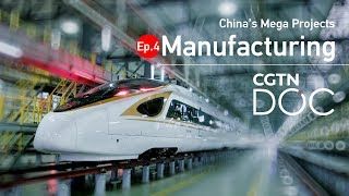 China's Mega Projects (1/5) : Manufacturing