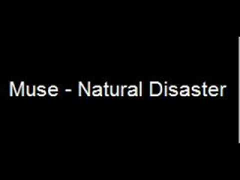 Muse - Natural Disaster lyrics