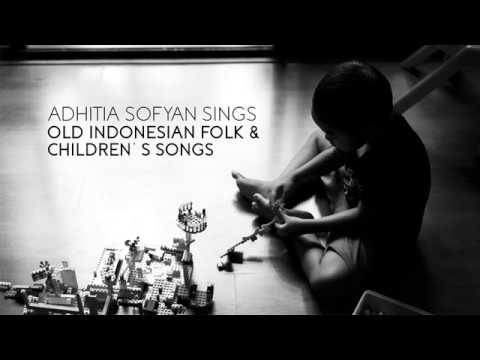 "Adhitia Sofyan ""Old Indonesian Folk & Children Songs"""