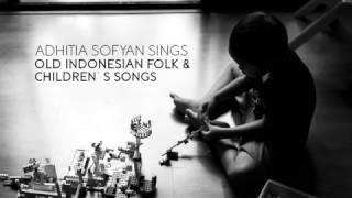 "Video Adhitia Sofyan ""Old Indonesian Folk & Children Songs"" MP3, 3GP, MP4, WEBM, AVI, FLV Agustus 2018"