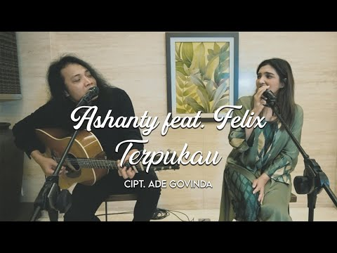 ASHANTY feat FELIX - TERPUKAU (COVER VERSION)