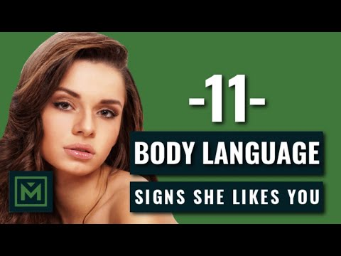 11 Body Language Signs She's Attracted To You - HIDDEN Signals She Likes You